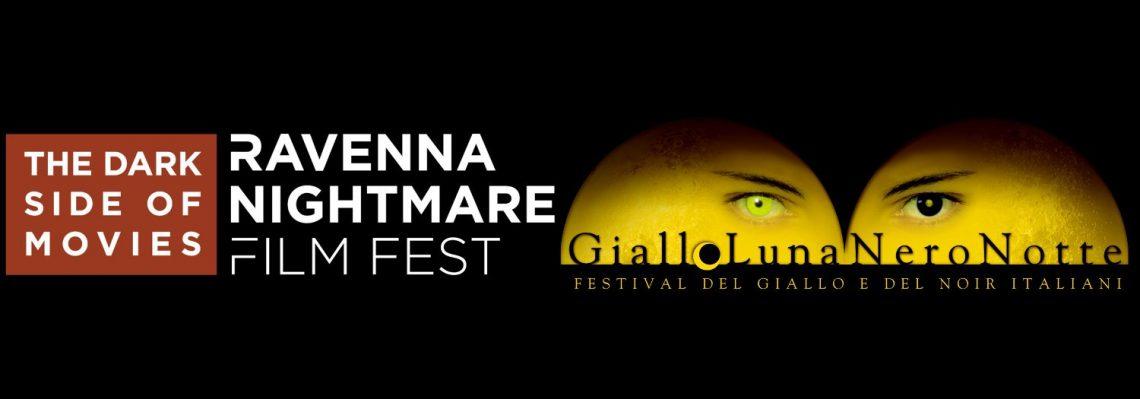 Ravenna Nightmare Film Festival & GialloLuna NeroNotte