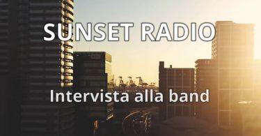 Sunset Radio - Intervista alla band
